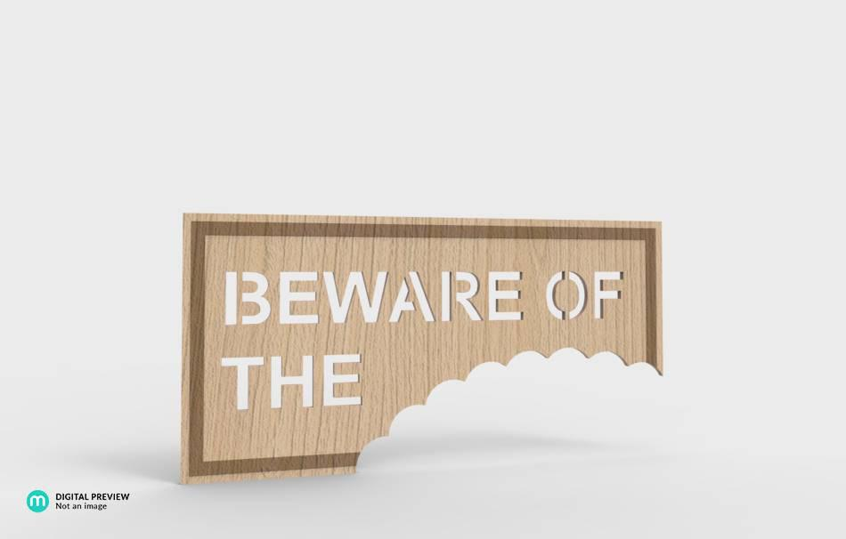 """Be aware of …"" Schild"